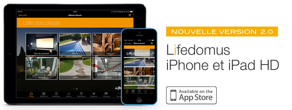 Nouvelles applications : Lifedomus iPhone 2.0 et iPad HD 2.0
